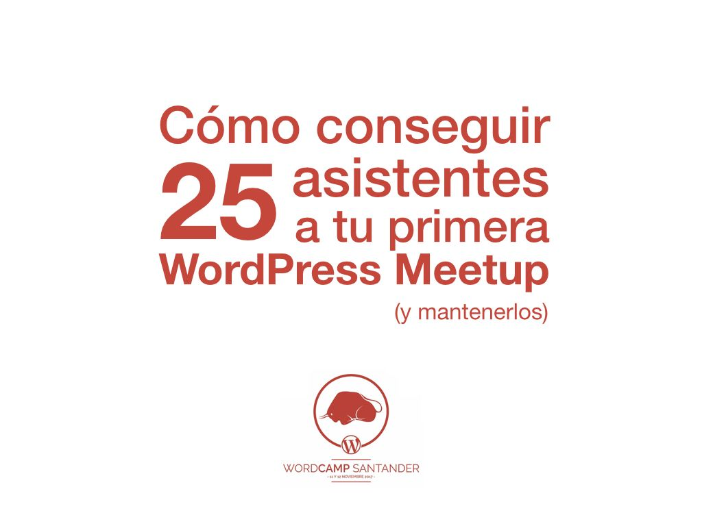 WC Santander 25 asistentes meetup Pablo Moratinos