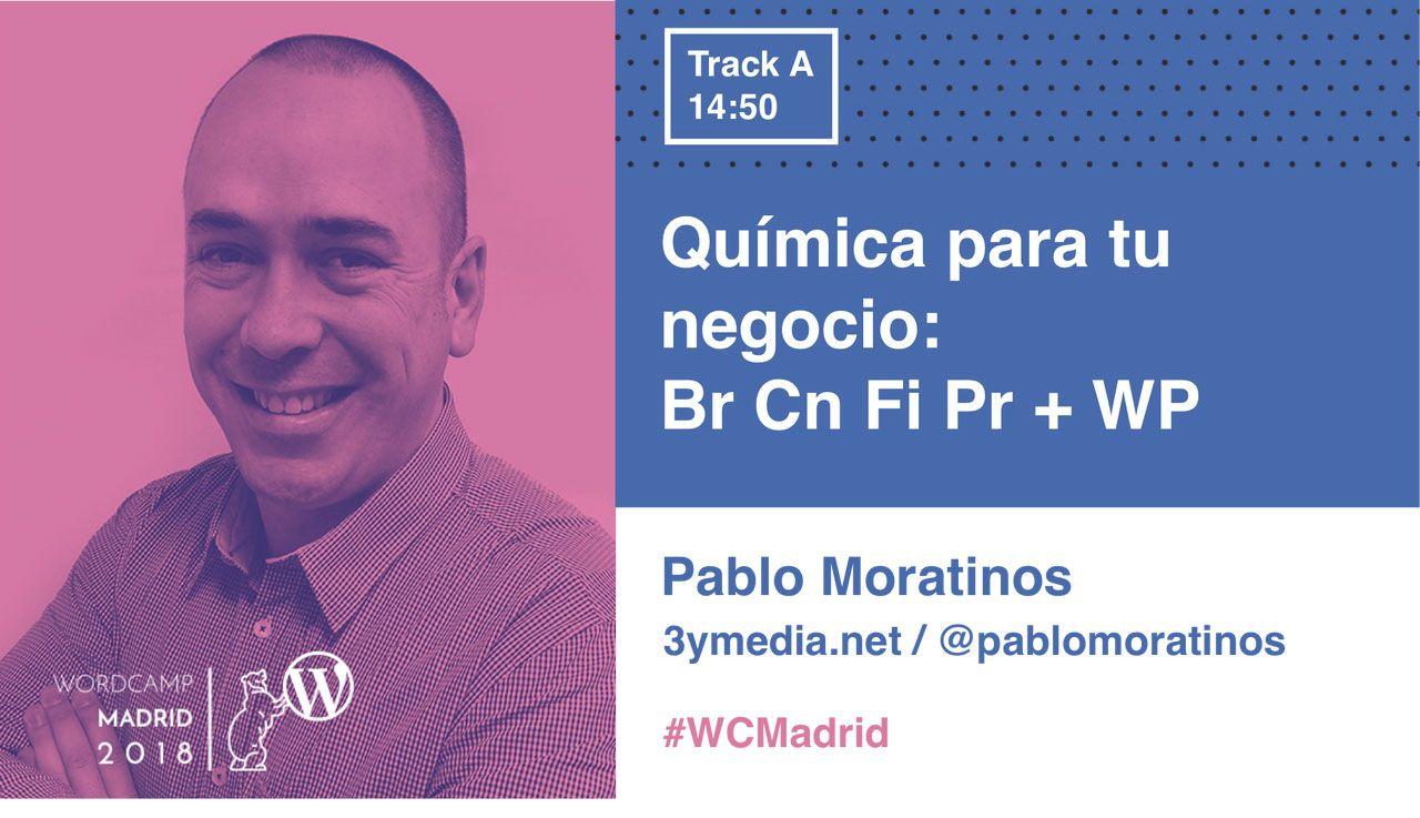 Mi ponencia en WordCamp Madrid: Química para tu negocio, Br Cn Fi Pr + WP